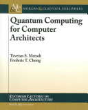 Quantum Computing for Computer Architects Book