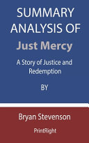 Summary Analysis Of Just Mercy Book