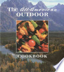 The All-American Outdoor Cookbook