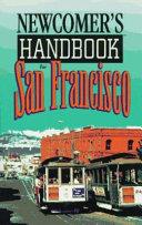 Newcomer s Handbook for San Francisco