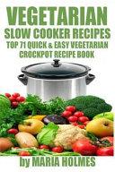 Vegetarian Slow Cooker Recipes Book