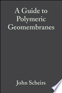 A Guide to Polymeric Geomembranes