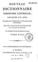 Nouveau Dictionnaire d'histoire naturelle appliqué aux arts, principalement à l'agriculture et à l'économie rurale et domestique, par une Société de naturalistes et d'agriculteurs...