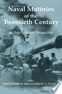 Naval Mutinies of the Twentieth Century