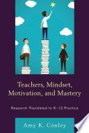Teachers  Mindset  Motivation  and Mastery Book PDF