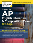 Cracking The Ap English Literature Composition Exam 2019 Edition Book PDF