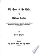 The Game of the Chesse  by William Caxton