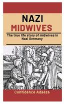 Nazi Midwives