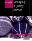 Managing a Quality Service