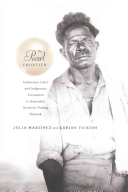 The Pearl Frontier: Indonesian Labor and Indigenous ...