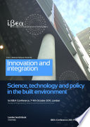 IBEA Conference 2011 Proceedings: Innovation and Integration - Science, Technology and Policy in the Built Environment