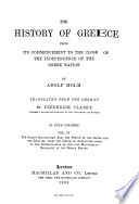 The History of Greece from Its Commencement to the Close of the Independence of the Greek Nation