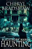 Blackthorn Manor Haunting