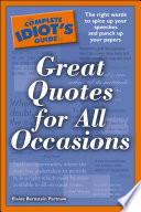 The Complete Idiot's Guide to Great Quotes for All Occasions