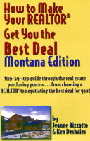 How to Make Your Realtor Get You the Best Deal  Montana Edition