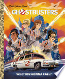 Ghostbusters  Who You Gonna Call  Ghostbusters 2016  Book