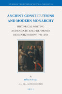 Ancient Constitutions and Modern Monarchy
