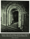 A history of the castle of Halton and the priory or abbey of Norton  with an account of the barons of Halton  the priors and abbots of Norton