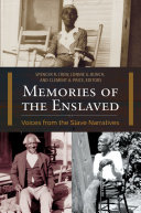 Memories of the Enslaved  Voices from the Slave Narratives