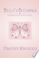 Bella S Blessings A Humble Story Of Providence