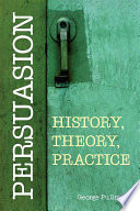 Persuasion  History  Theory  Practice