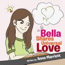 Bella Shares Universal Love