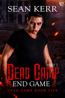 Dead Camp 5, the End Game