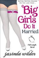 Pdf Big Girls Do It Married