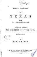 A Brief History Of Texas From Its Earliest Settlement Book PDF