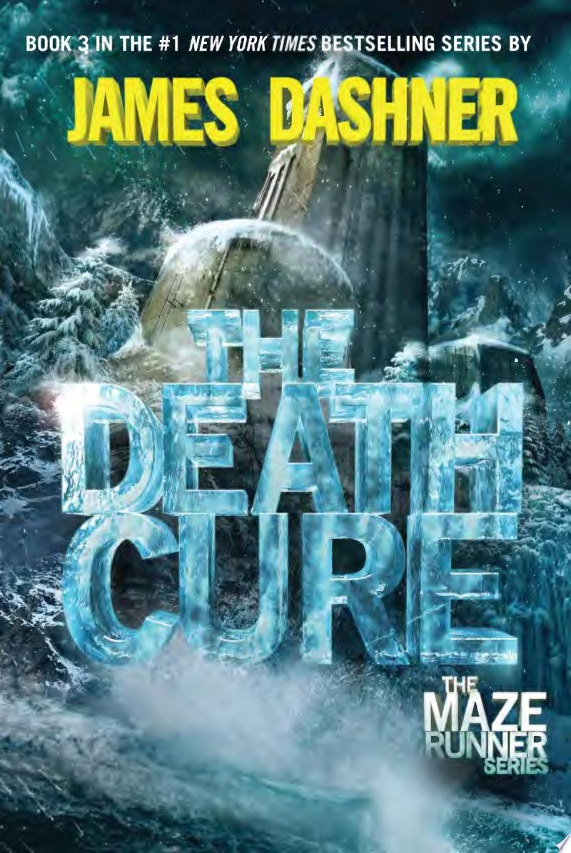 The Death Cure (Maze Runner, Book Three) image