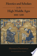 Heretics And Scholars In The High Middle Ages 1000 1200