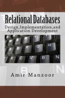 Relational Databases Design Implementation and Application Development
