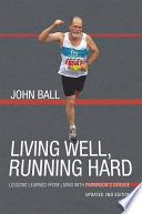 Living Well Running Hard