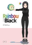 Rainbow and Black Vol. 1 Pdf/ePub eBook