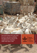 The Somali chilled meat value chain: Structure, operation, profitability and opportunities to improve the competitiveness of Somalia's chilled meat export trade