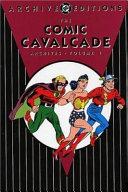 The Comic Cavalcade Archives