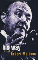 His Way: a Biography of Robert Muldoon