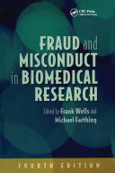 Fraud and Misconduct in Biomedical Research  4th edition
