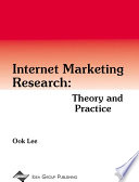 Internet Marketing Research Theory And Practice
