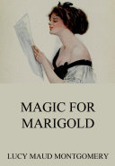 Magic For Marigold (Annotated Edition)