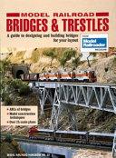 Model Railroad Bridges and Trestles