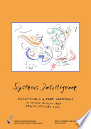 Systems Intelligence Discovering A Hidden Competence In Human Action And Organizational Life