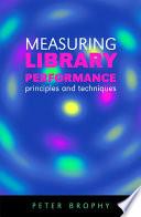 Measuring Library Performance Book PDF