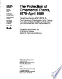 The Protection of Ornamental Plants, 1979-April 1989