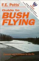 F.E. Potts' Guide to Bush Flying