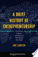 A Brief History of Entrepreneurship