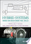 Hybrid Systems Based on Solid Oxide Fuel Cells Book