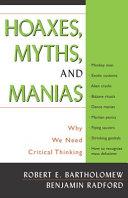 Hoaxes, Myths, and Manias