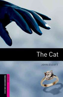 Oxford Bookworms Library: Starter: The Cat