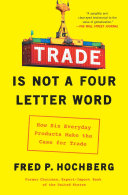 Pdf Trade Is Not a Four-Letter Word